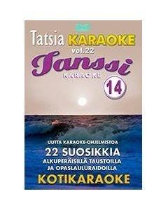 TATSIA Tatsia Kotikaraoke Vol 22 Tanssikaraoke 14