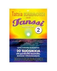 TATSIA Kotikaraoke Vol 8 Tanssi 2 - DVD, tällä